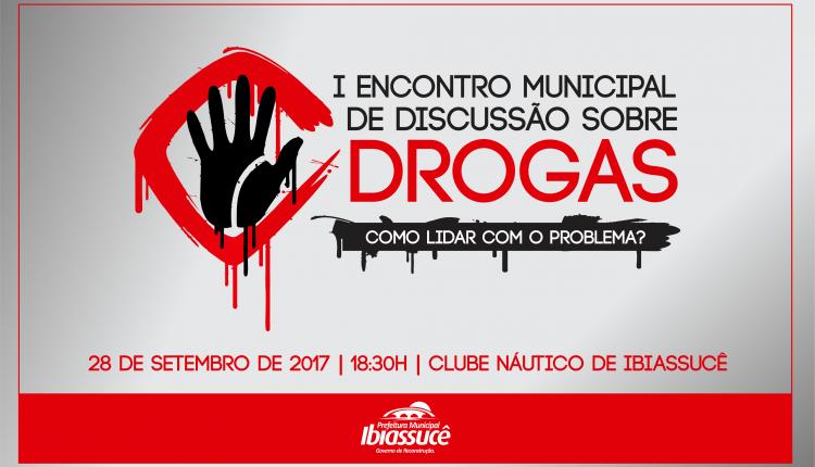 Prefeitura realizará I Encontro Municipal de Discussão sobre Drogas