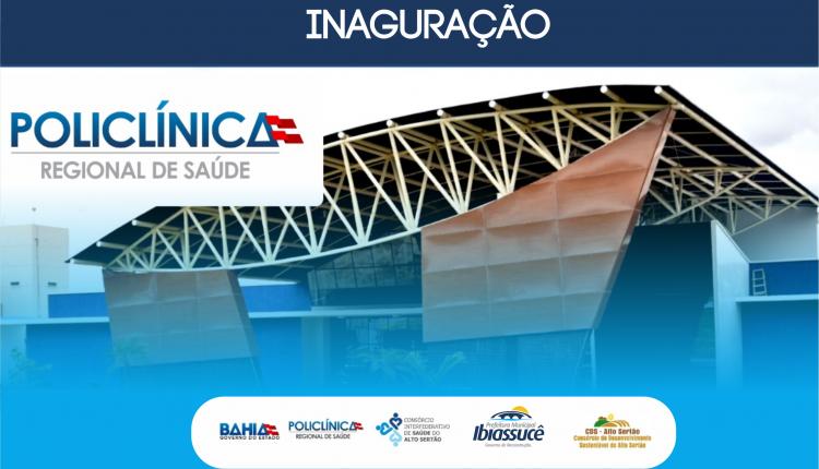 Policlínica Regional de Saúde do Alto Sertão será inaugurada nesta sexta (24/11)