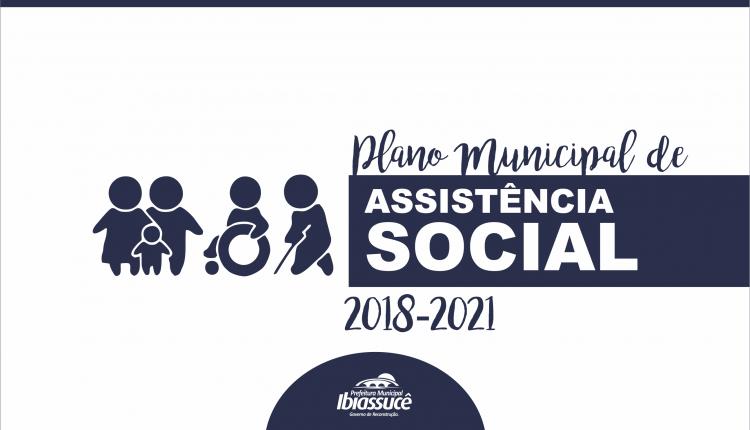 Prefeitura de Ibiassucê elabora e publica primeiro Plano Municipal de Assistência Social