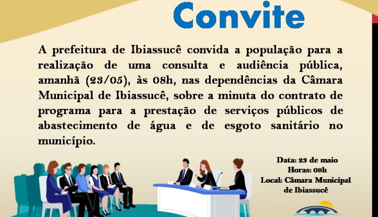 Covite para consulta e audiência pública sobre a minuta do contrato de programa para a prestação de serviços públicos de abastecimento de água e de esgoto sanitário no município de Ibiassucê